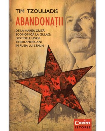 Destinele unor tineri americani abandonati in Rusia lui Stalin