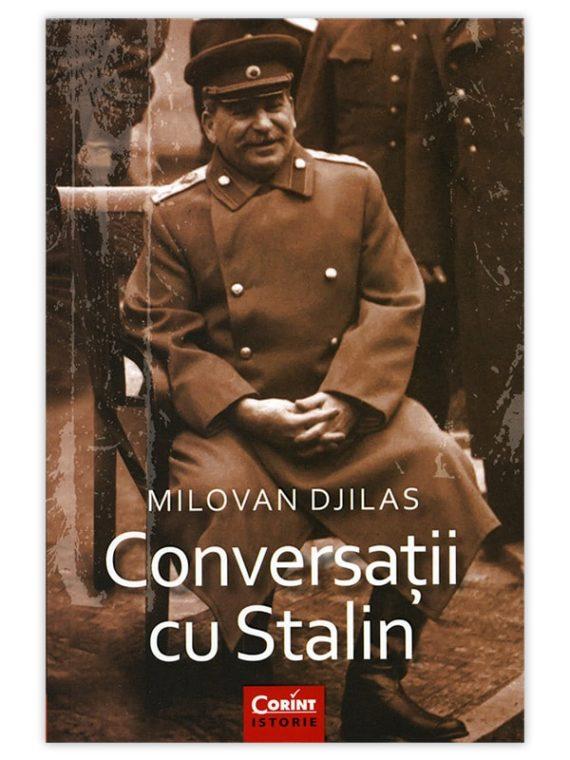 <span style='color:#ff0000;'>Milovan Djilas:</span> <br> CONVERSAȚII CU STALIN