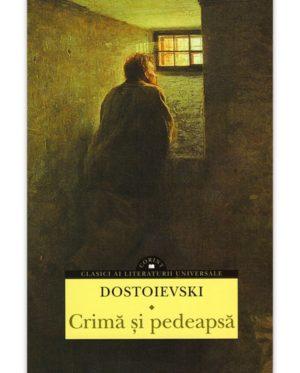 Dostoievski – Crima si pedeapsa