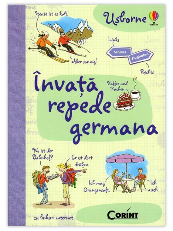 <span style='color:#ff0000;'>Fiona Chandler, Katie Daynes, Nicole Irving, ilustrații Ann Johns:</span> <br> ÎNVAȚĂ REPEDE GERMANA