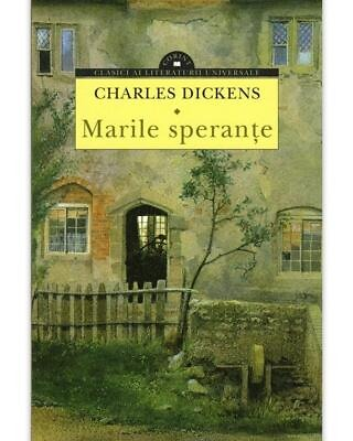 Charles Dickens – Marile sperante