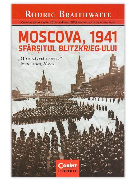 MOSCOVA 1941. SFÂRȘITUL BLITZKRIEG-ULUI