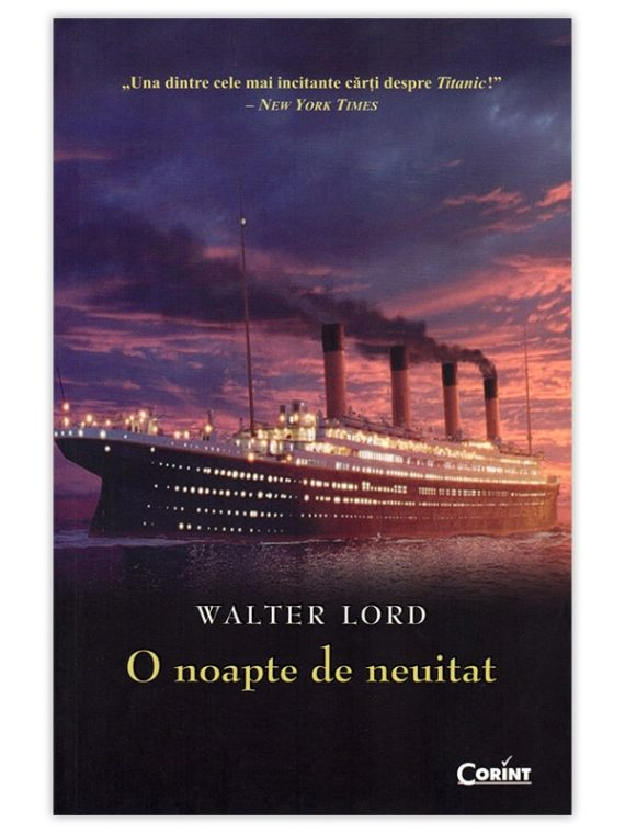 <span style='color:#ff0000;'>Walter Lord:</span> <br> O NOAPTE DE NEUITAT