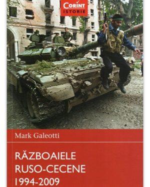 Războaiele Ruso-Cecene 1994-2009 - Mark Galeotti