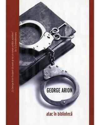 George Arion – Atac in bibioteca