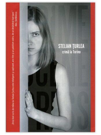 Stelian Turlea – Crima la Torino