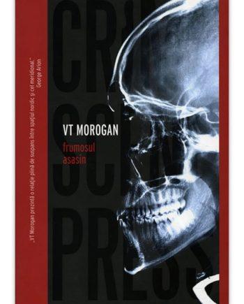 VT Morogan – Frumosul asasin