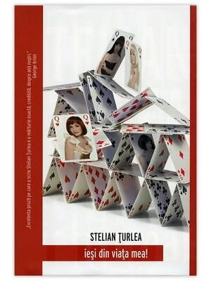 Stelian Turlea – Iesi din viata mea!