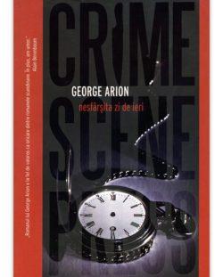 George Arion – Nesfarsita zi de ieri