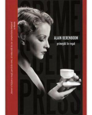 Alain Berenboom – Primejdii in regat