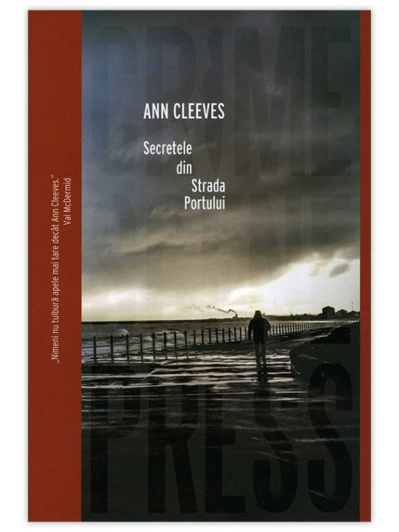 Ann Cleeves – Secretele din Strada Portului