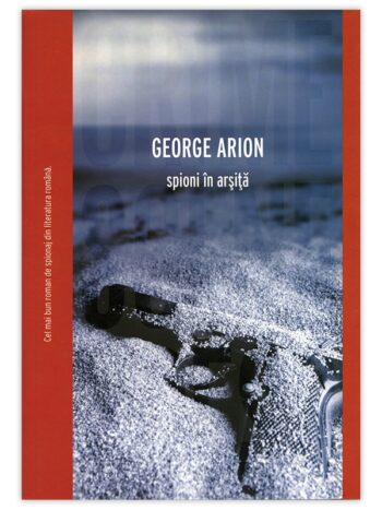 Spioni in arsita – George Arion