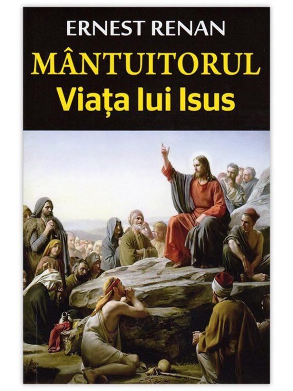 <span style='color:#ff0000;'>JosephErnest Renan:</span> <br> MÂNTUITORUL – Viața lui Isus