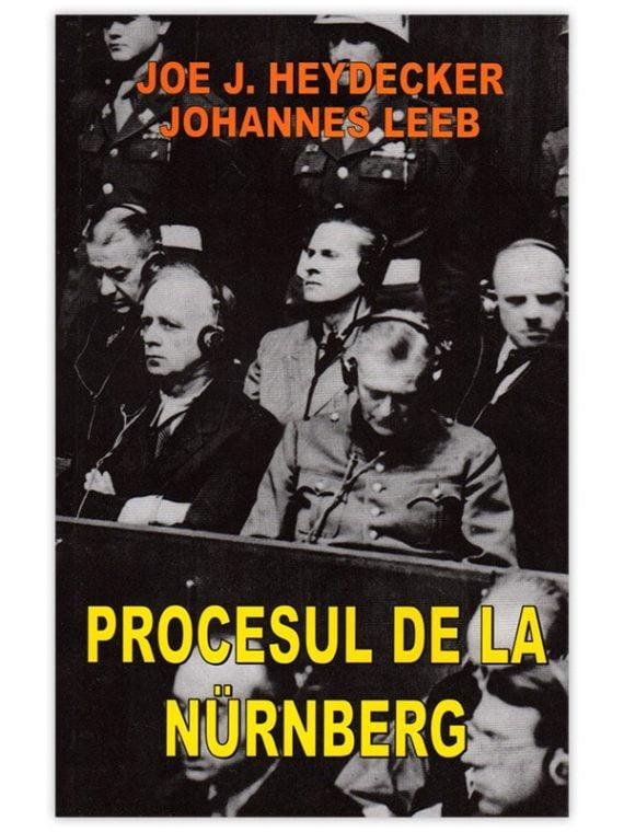 <span style='color:#ff0000;'>Joe J. Heydecker, Johannes Leeb:</span> <br> PROCESUL DE LA NÜRNBERG