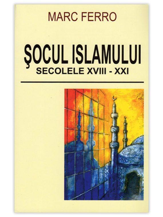 <span style='color:#ff0000;'>Marc Ferro:</span> <br> ȘOCUL ISLAMULUI