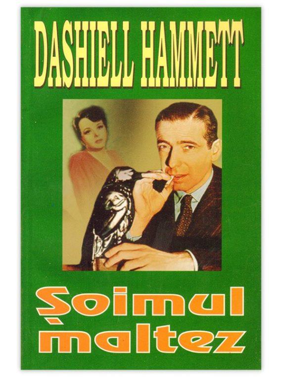 <span style='color:#ff0000;'>Dashiell Hammett:</span> <br> ȘOIMUL MALTEZ
