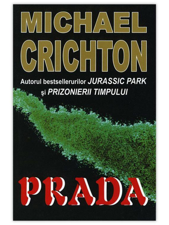 <span style='color:#ff0000;'>Michael Crichton :</span> <br> PRADA