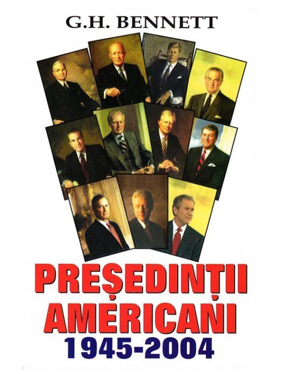 PREȘEDINȚII AMERICANI 1945-2004