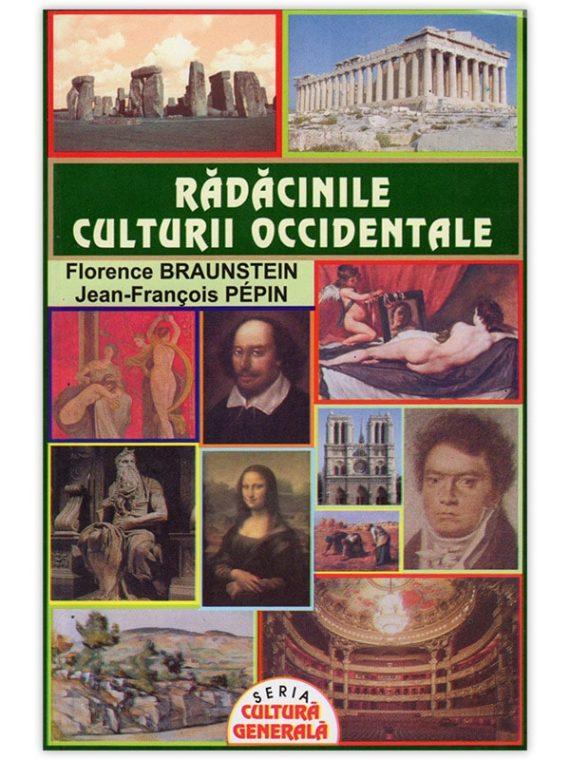 <span style='color:#ff0000;'>Florence Braunstein, Jean-François Pepin:</span> <br> RĂDĂCINILE CULTURII OCCIDENTALE