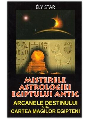 Astrologie în Egiptul antic - MISTERELE ASTROLOGIEI