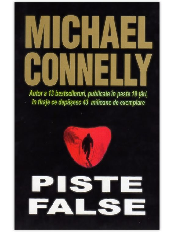 <span style='color:#ff0000;'>Michael Connelly:</span> <br> PISTE FALSE