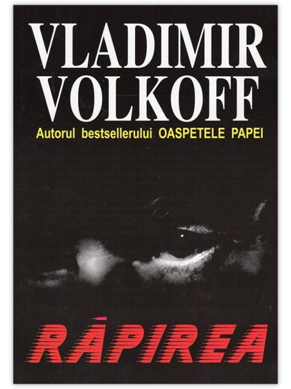 <span style='color:#ff0000;'>Vladimir Volkoff:</span> <br> RĂPIREA