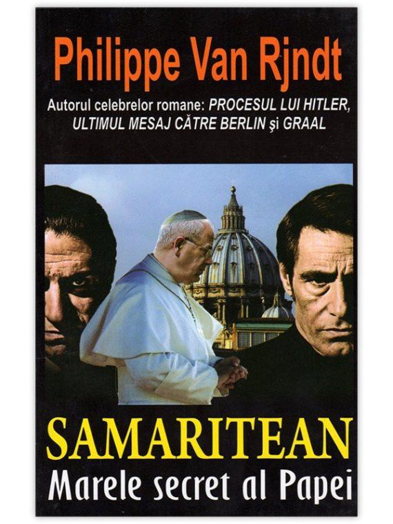<span style='color:#ff0000;'>Philippe Van Rjndt:</span> <br> SAMARITEAN – Marele secret al Papei