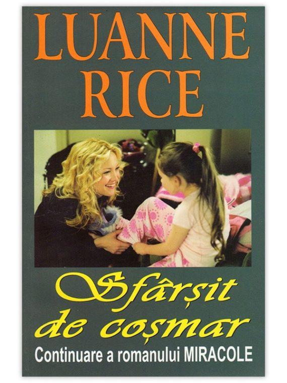 <span style='color:#ff0000;'>Luanne Rice :</span> <br> SFÂRȘIT DE COȘMAR