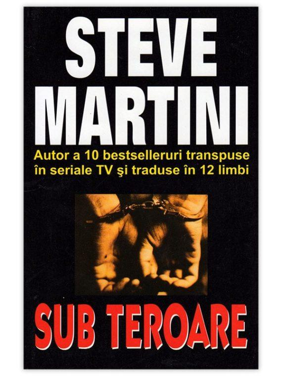 <span style='color:#ff0000;'>Steve Martini :</span> <br> SUB TEROARE