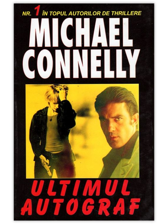 <span style='color:#ff0000;'>Michael Conelly:</span> <br> ULTIMUL AUTOGRAF