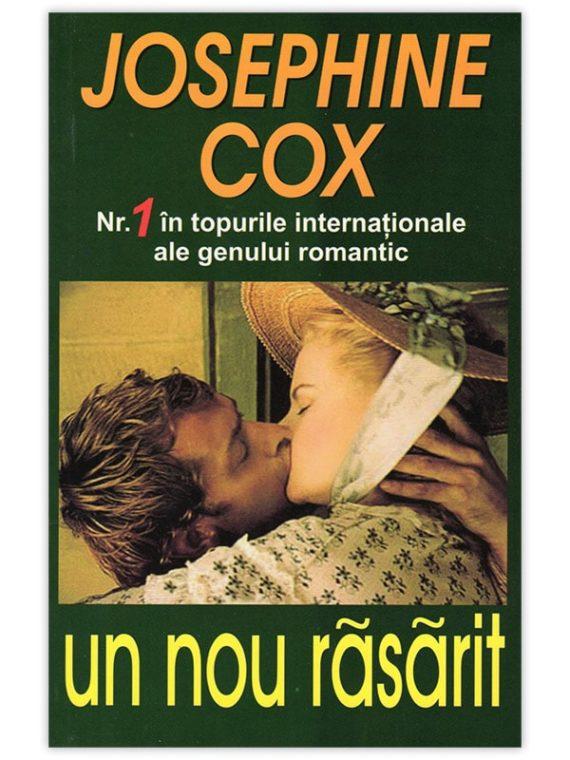 <span style='color:#ff0000;'>Josephine Cox:</span> <br> UN NOU RĂSĂRIT