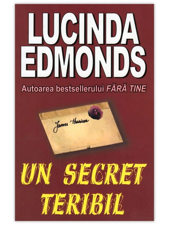 <span style='color:#ff0000;'>Lucinda Edmonds :</span> <br> UN SECRET TERIBIL