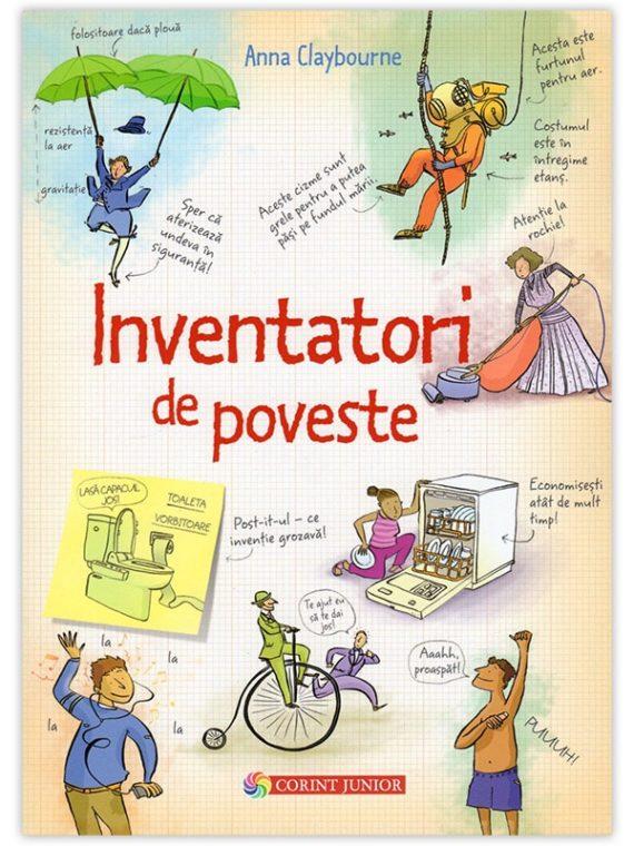 <span style='color:#ff0000;'>Anna Claybourne:</span> <br> INVENTATORI DE POVESTE