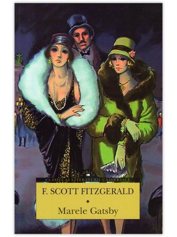 F. Scott Fitzgerald – Marele Gatsby