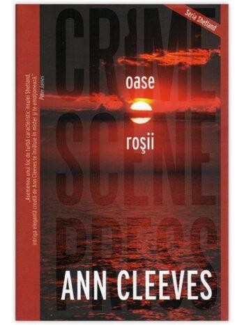 Ann Cleeves – Oase rosii