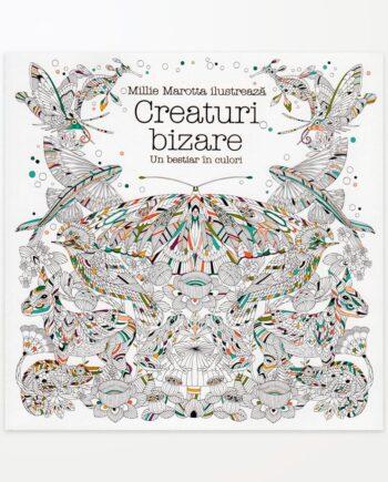 Creaturi bizare - Un bestiar in culori