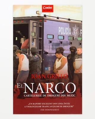 El-Narco - Cartelurile de droguri din Mexic