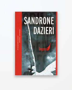 Îngerul - Sandrone Dazieri