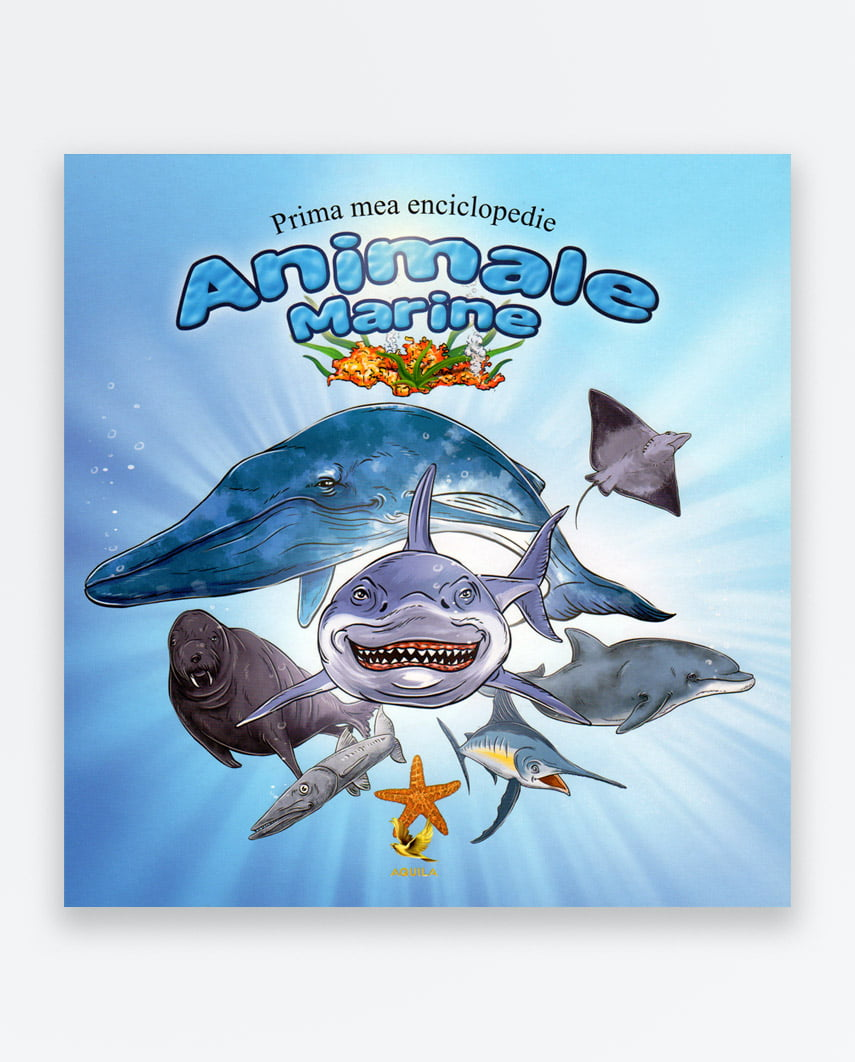 Prima Mea Enciclopedie Animale Marine