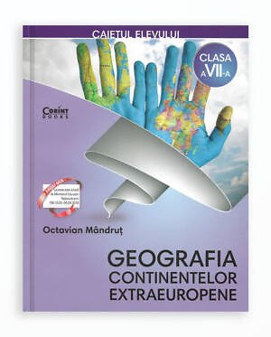CAIET ELEV CLS. A VII-A - GEOGRAFIA CONTINENTELOR