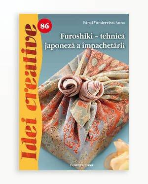 FUROSHIKI - TEHNICA JAPONEZA A IMPACHETARII - IDEI CREATIVE
