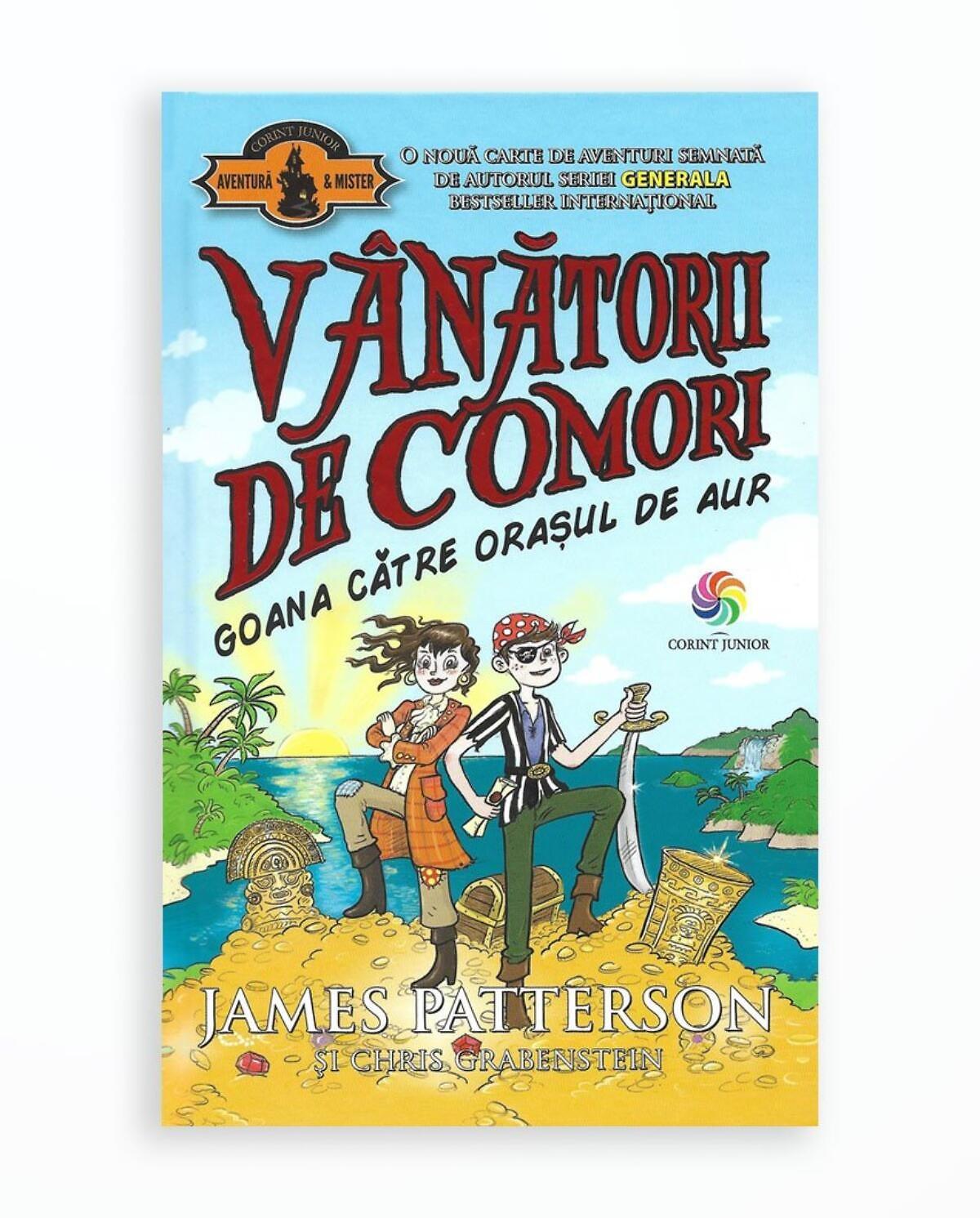 VANATORII DE COMORI VOL. 5 - GOANA CATRE ORASUL DE AUR