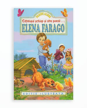 PAGINI ALESE - ELENA FARAGO (CATELUSUL SCHOP SI ALTE POEZII - editie revizuita)