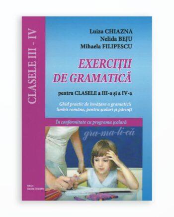 EXERCITII DE GRAMATICA CLASELE III-IV (editia a III-a)
