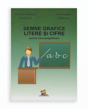 SEMNE GRAFICE LITERE SI CIFRE PENTRU CLASA PREGATITOARE