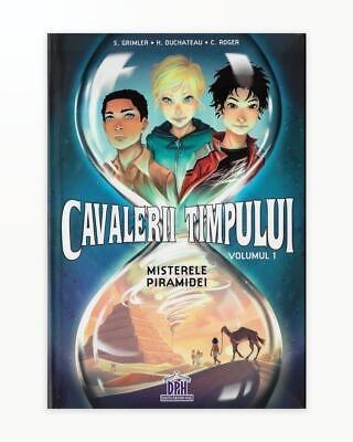CAVALERII TIMPULUI - VOL.1: MISTERELE PIRAMIDEI