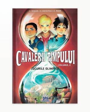 CAVALERII TIMPULUI - VOL.2: JOCURILE OLIMPICE