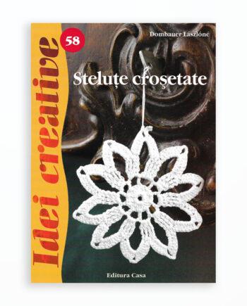 STELUTE CROSETATE - IDEI CREATIVE 58
