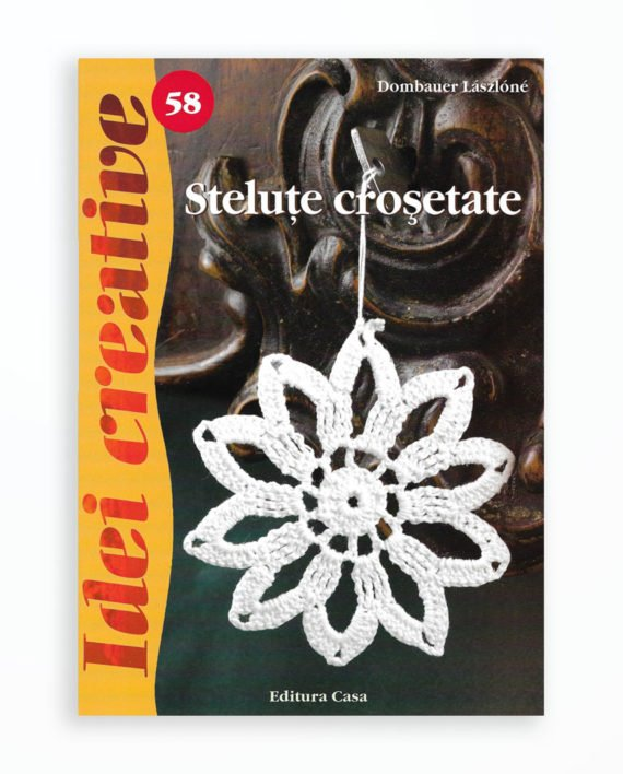 STELUTE CROSETATE - IDEI CREATIVE 58