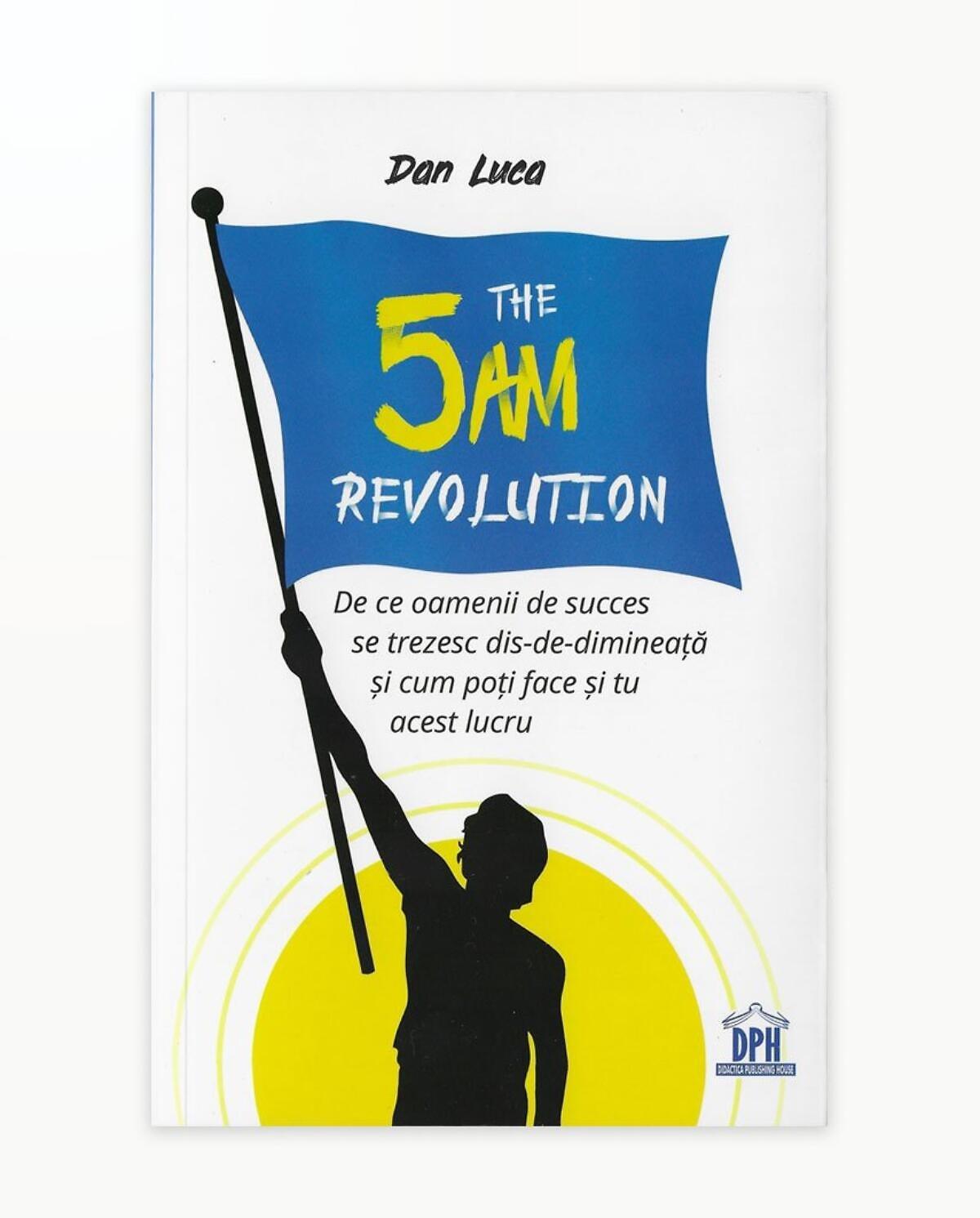 THE 5AM REVOLUTION